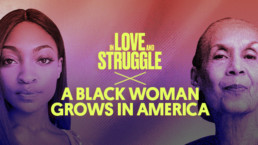 In Love and Struggle: A Black Woman Grows in America